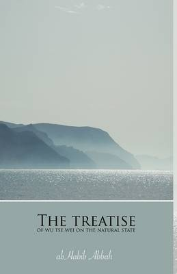 The Treatise of Wu Tse Wei on the Natural State
