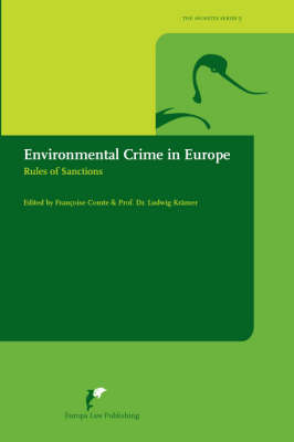 Environmental Crime in Europe: Rules of Sanctions
