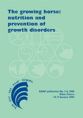 Growing Horse: Nutrition and Prevention of Growth Disorders