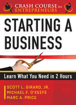Starting a Business: Learn What You Need in 2 Hours