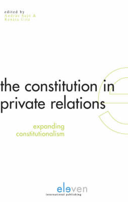 The Constitution in Private Relations: Expanding Constitutionalism