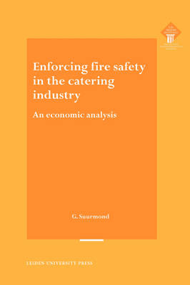 Enforcing Fire Safety in the Catering Industry: An Economic Analysis