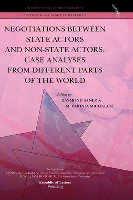 Negotiations Between State Actors and Non-State Actors: Case Analyses from Different Parts of the World