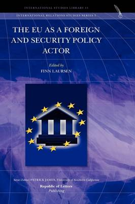 The Eu as a Foreign and Security Policy Actor