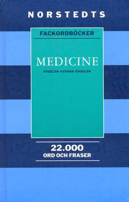 Norstedts English-Swedish Medical Dictionary: With Swedish-English Index