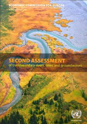 Second Assessment of Transboundary Rivers, Lakes and Groundwaters