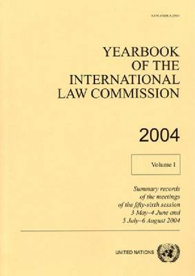 Yearbook of the International Law Commission: Volume 1, 2004