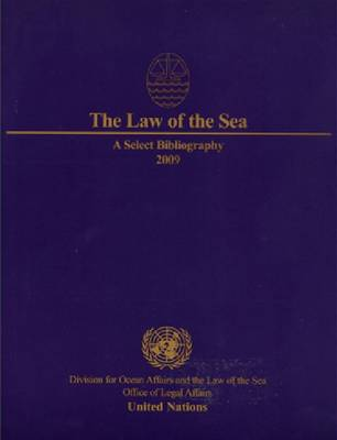 The Law of the Sea: A Select Bibliography 2009