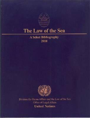 The Law of the Sea: A Select Bibliography 2010