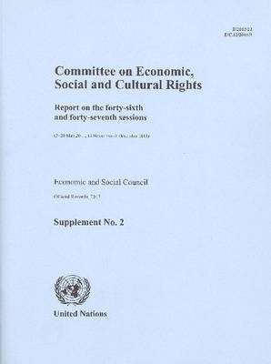 Committee on Economic, Social and Cultural Rights: report on the forty-sixth and forty-seventh Sessions (2-20 May 2011, 14 November - 2 December 2011)
