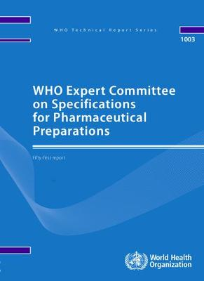 WHO Expert Committee on Specifications for Pharmaceutical Preparations: Fifty-first Report