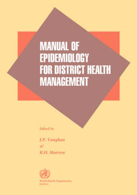 Manual of Epidemiology for District Health Management