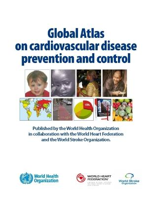 Global Atlas on Cardiovascular Disease Prevention and Control