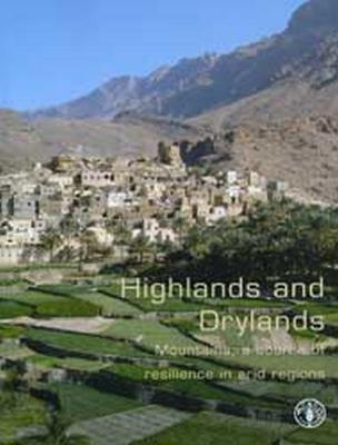 Highlands and Drylands: Mountains, a Source of Resilience in Arid Regions