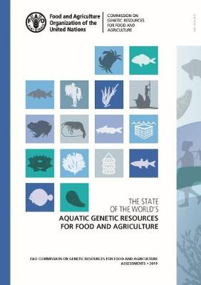 The state of the world's aquatic genetic resources for food and agriculture