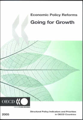 Economic Policy Reforms: Going for Growth: 2005