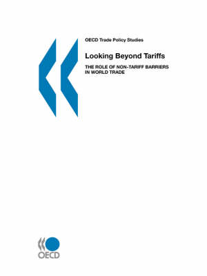 Looking Beyond Tariffs: The Role of Non-Tariff Barriers in World Trade