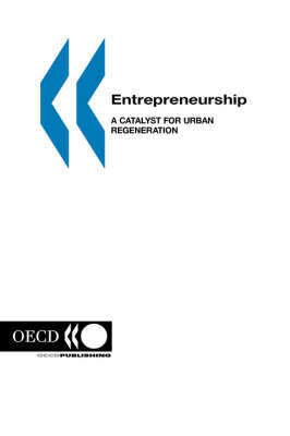 Local Economic and Employment Development Entrepreneurship: A Catalyst for Urban Regeneration