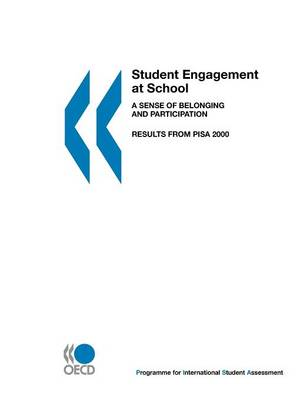 Student Engagement at School: A Sense of Belonging and Participation - Results from PISA 2000