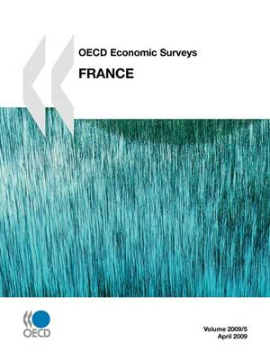 OECD Economic Surveys: France 2009