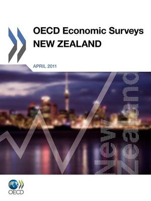 OECD Economic Surveys: New Zealand: New Zealand 2011: 2011