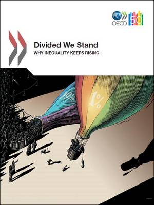 Divided We Stand: Why Inequality Keeps Rising