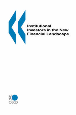 Institutional Investors in the New Financial Landscape