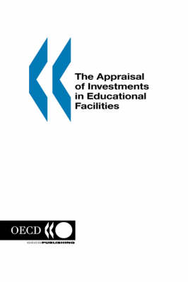 The Appraisal of Investments in Educational Facilities