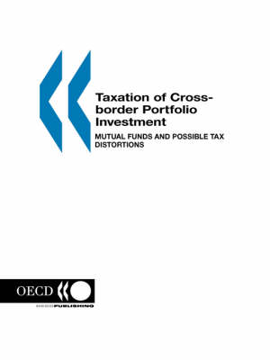 Taxation of Cross-Border Portfolio Investment: Mutual Funds