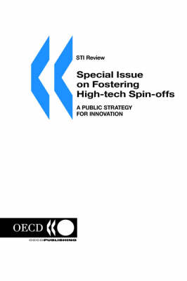 Sti Review: Special Issue on 'Fostering High-Tech Spin-Offs: a Public Strategy for Innovation' No. 26 Volume 2000 Issue 1
