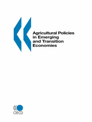Agricultural Policies in Emerging and Transition Economies: 2000