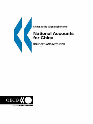 China in the Global Economy National Accounts for China: Sources and Methods