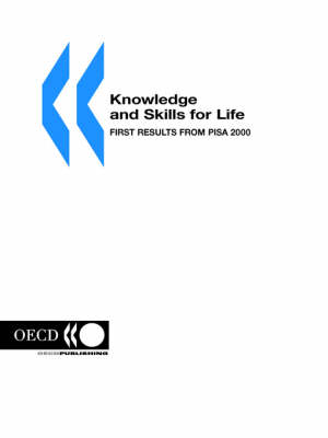 Knowledge and Skills for Life: First Results from Pisa 2000