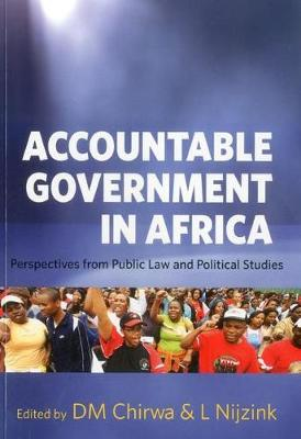 Accountable government in Africa: perspectives from public law and political studies