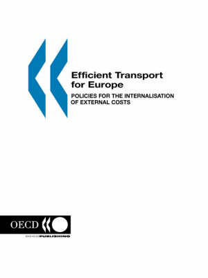 Efficient Transport for Europe: Policies for Internalisation of External Costs