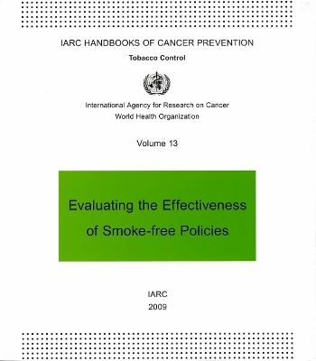 Evaluating the Effectiveness of Smoke-Free Policies: v. 13