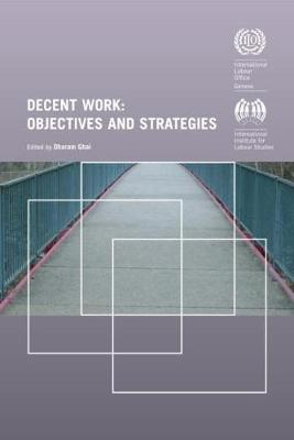 Decent Work: Objectives and Strategies
