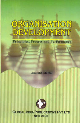 Organisation Development: Principles, Process and Performance