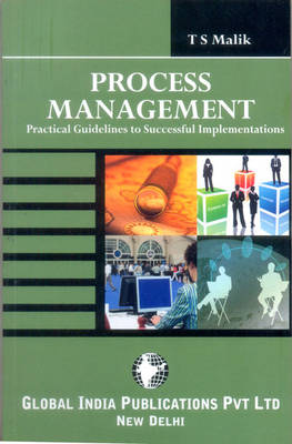Process Management: Practical Guidelines to Successful Implementations