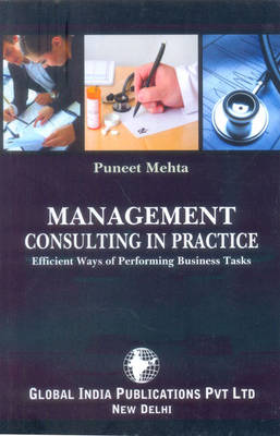 Management Consulting in Practice: Efficient Ways of Performing Business Tasks