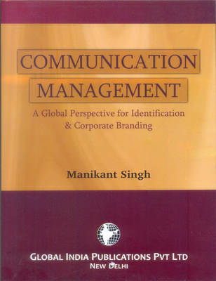 Communication Management: a Global Perspective for Identification & Corporate Branding