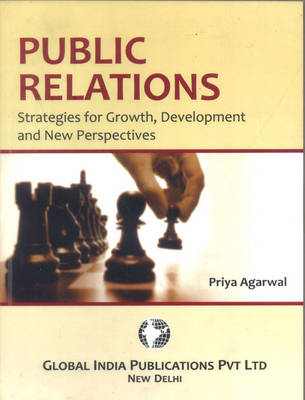 Public Relations: Strategies for Growth, Development and New Perspective