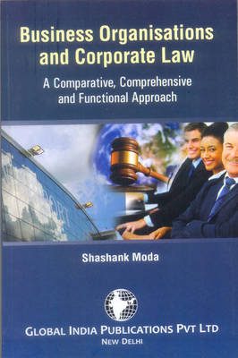 Business Organisations and Corporate Law: a Comparative and Functional Approach
