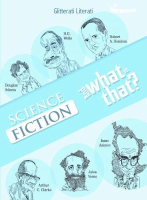 Science Fiction and What Is That