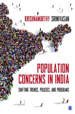 Population Concerns in India: Shifting Trends, Policies, and Programs