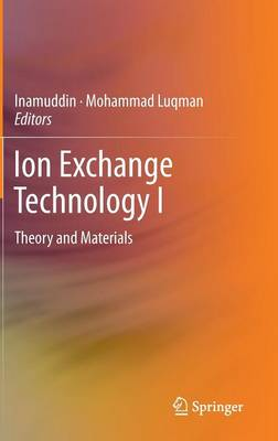 Ion Exchange Technology I: Theory and Materials
