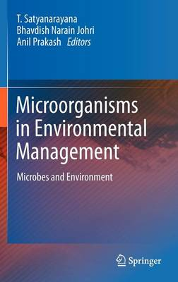 Microorganisms in Environmental Management: Microbes and Environment