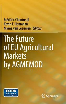 The Future of EU Agricultural Markets by AGMEMOD