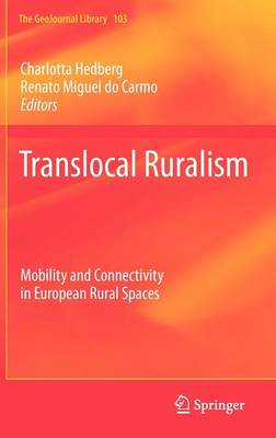 Translocal Ruralism: Mobility and Connectivity in European Rural Spaces