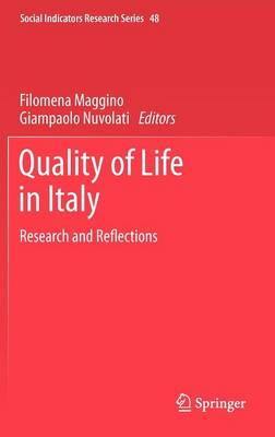 Quality of life in Italy: Research and Reflections